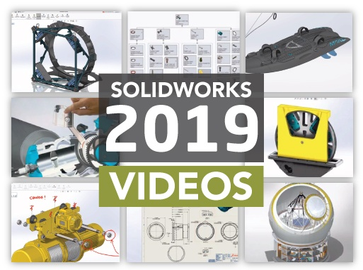 What's New in SOLIDWORKS 2019 Videos
