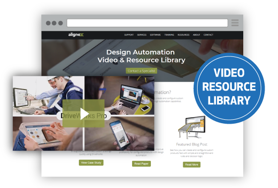 DriveWorks Design  Automation Video & Resource Library
